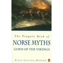 The Penguin Book of Norse Myths: Gods of the Vikings