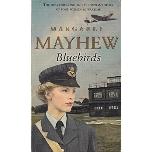 Bluebirds. The Heartbreaking and Triumph Story of Four Women in Wartime