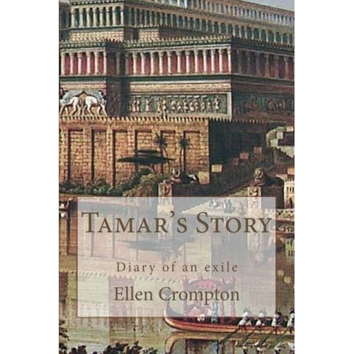Tamar's Story: Diary of an Exile