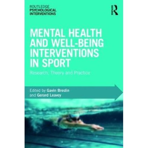 Mental Health and Well-being Interventions in Sport