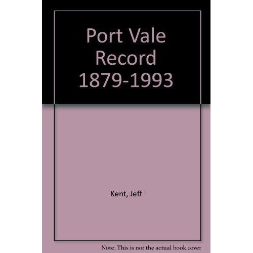 Port Vale Record 1879-1993