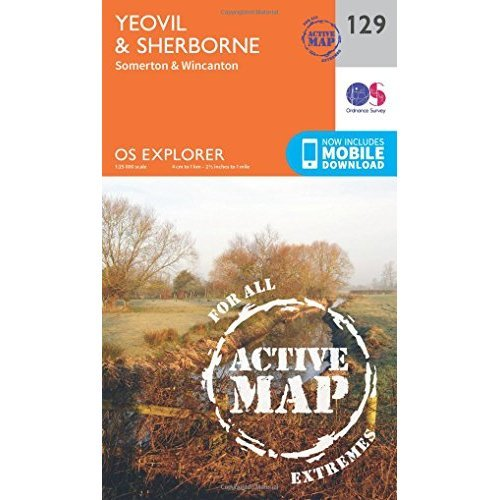 OS Explorer Map Active (129) Yeovil and Sherbourne