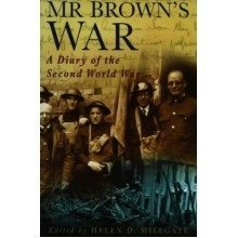 Mr Brown's War: a Diary of the Second World War