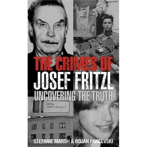 The Crimes of Josef Fritzl