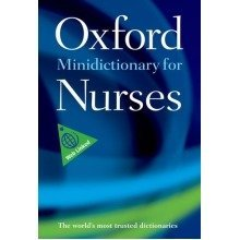Minidictionary for Nurses (oxford Paperback Reference)