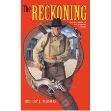 The Reckoning: A Jess Williams Novel: Volume 1 (First in a Series of Jess Williams Novels)