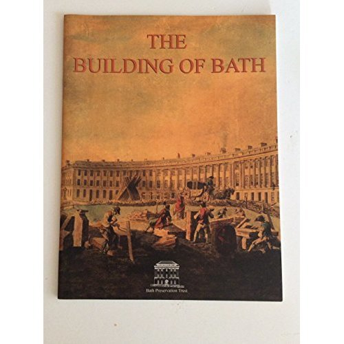 The Building of Bath