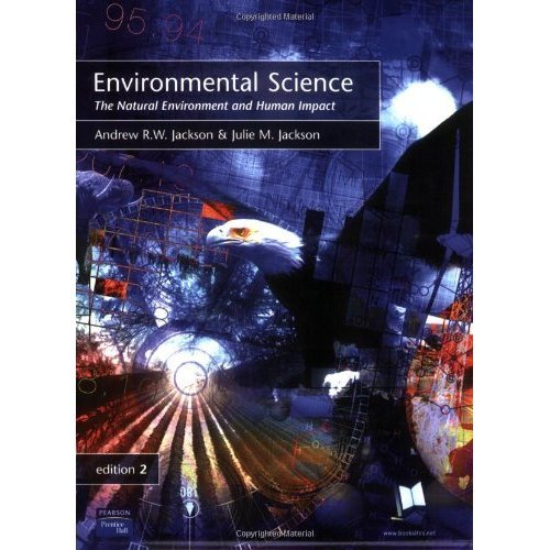 Environmental Science: The Natural Environment and Human Impact: The Natural Environment and Human Impacts