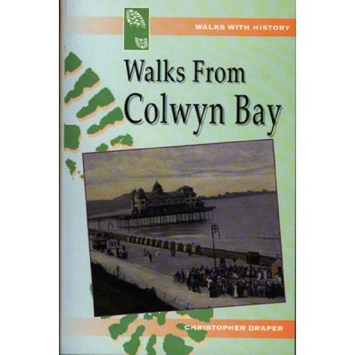 Walks from Colwyn Bay (Walks with History)