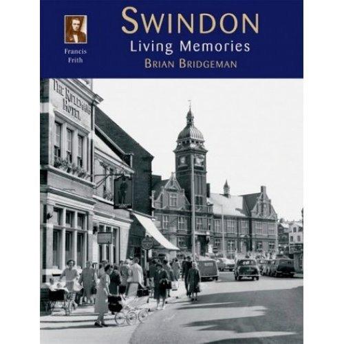 Swindon: Living Memories