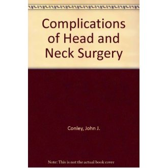 Complications of Head and Neck Surgery