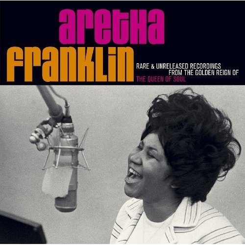 Aretha Franklin - Rare and Unreleased Recordings from the Golden Reign of the Queen of Soul [CD]