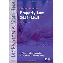Blackstone's Statutes on Property Law 2014-2015 (blackstone's Statute Series)