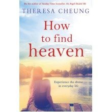 How to Find Heaven