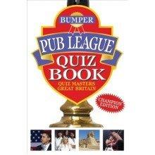Bumper Pub League Quiz Book (quiz Masters of Great Britain)