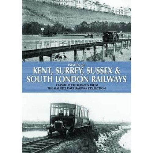 Images of Kent, Surrey, Sussex & South London Railways