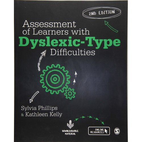 Assessment of Learners with Dyslexic-Type Difficulties